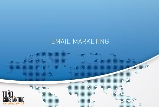 Email marketing. Toño Antonio Constantino