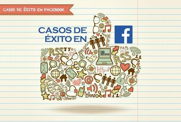 Casos de éxito en Facebook. Toño Constantino. Antonio Constantino