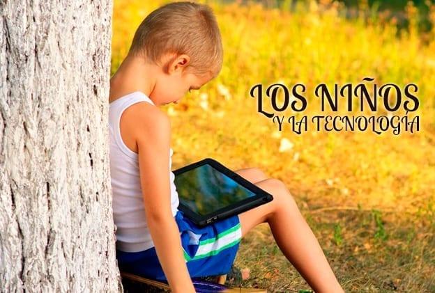Los niños y el uso de la tecnología