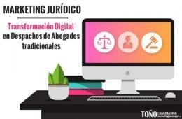 Marketing jurídico y transformación digital de despachos de abogados. Toño Antonio Constantino